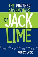 The Further Adventures of Jack Lime