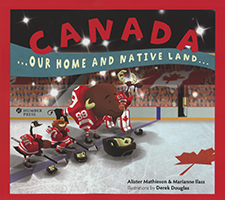 Summer Reading: Canada - Our Home and Native Land