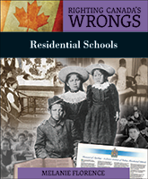 Summer Reading: Righting Canada's Wrongs - Residential Schools