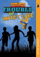 Summer Reading: Trouble at Impact Lake