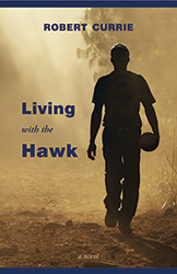 Living with the Hawk (2)