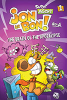 Super Agent Jon Le Bon - The Brain of the Apocalypse