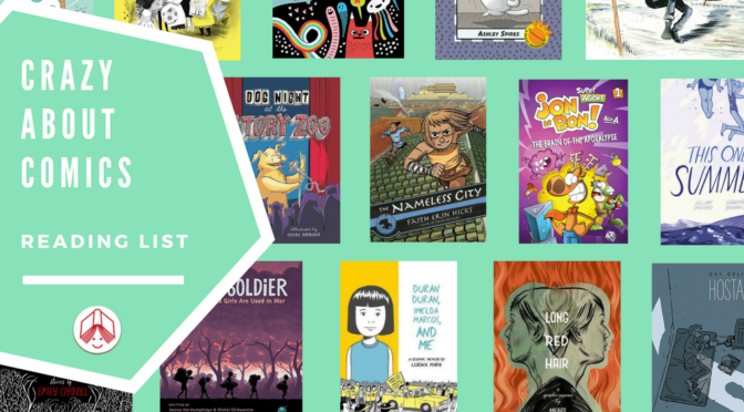 Crazy About Comics Reading List
