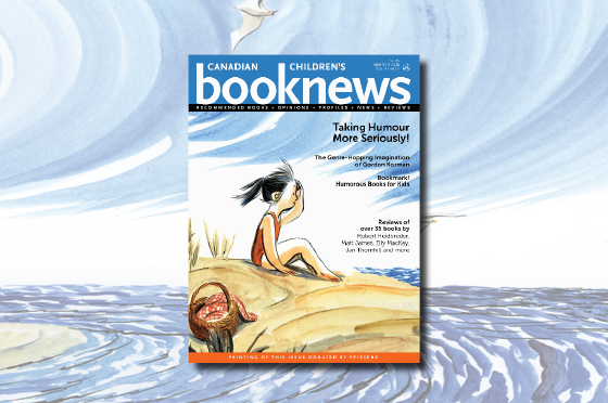 New Issue of Canadian Children's Book News Available Now