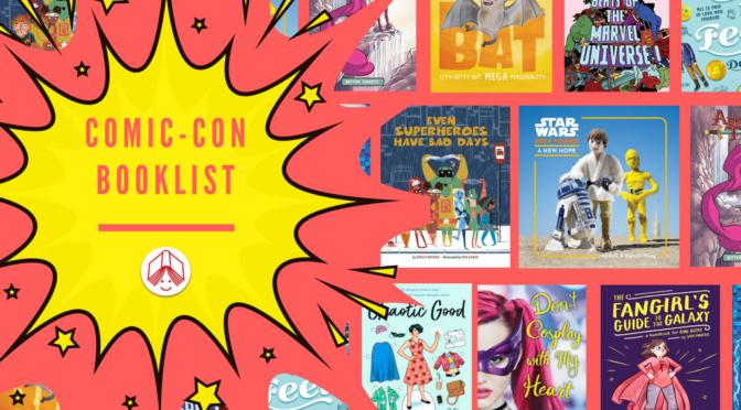 Booklist: Comic-Con Reads
