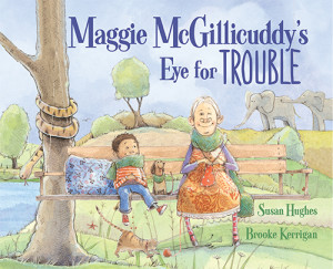 Maggie McGillicuddy's Eye for Trouble, illustrated by Brooke Kerrigan (Kids Can Press, 2016)